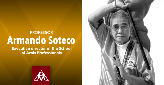 Professor Armando Soteco: Arnis Master, Author and Educator