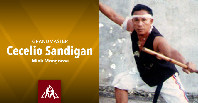 Grandmaster Cecelio Sandigan – Mink Mongoose