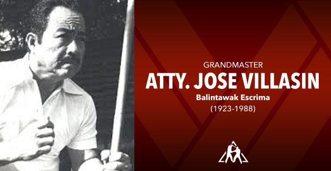 Grandmaster Atty. Jose Villasin (1923-1988)