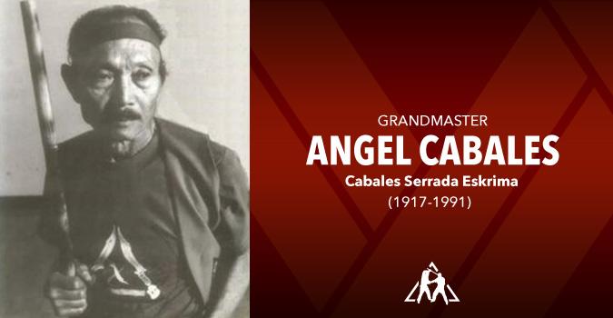 Grandmaster Angel Cabales (1917-1991)