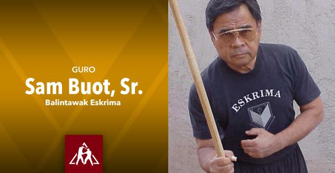 Sam Buot Sr. Balanitawak Eskrima