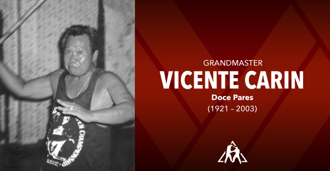 "Grandmaster Vicente ""Inting"" Carin (1921 – 2003)"