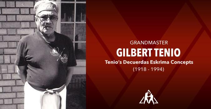 Grandmaster Gilbert Tenio (1918 – 1994)