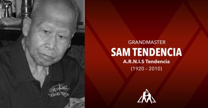 Grandmaster Sam Tendencia (1920 – 2010)
