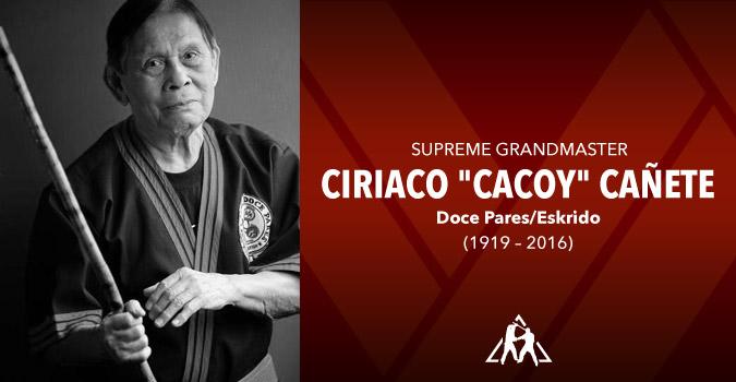 """Grandmaster Ciriaco """"Cacoy"""" Cañete (1919 – 2016)"""