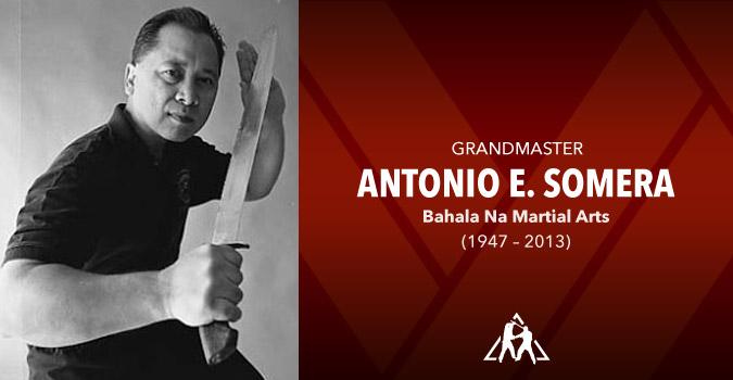 Grandmaster Antonio E. Somera (1947 – 2013)